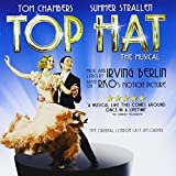 Top Hat - The Musical [The Original London Cast