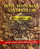 Hotel, Restaurant, and Travel Law : A Preventive Approach, Cournoyer, Norman G. and Marshall, Anthony G., 0827352891