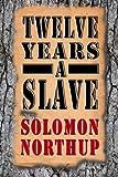 Twelve Years a Slave, Solomon Northup, 1492137049