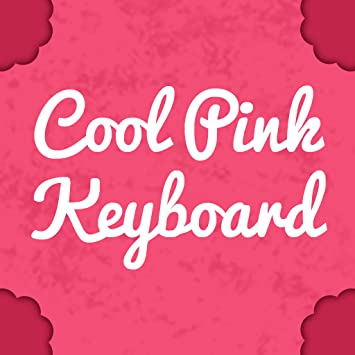 Amazon com: Cool Keyboards Pink: Appstore for Android