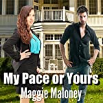 My Pace or Yours? | Maggie Maloney