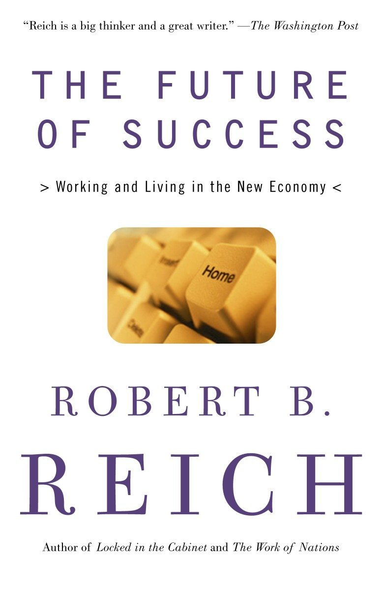 Download The Future of Success: Working and Living in the New Economy pdf epub