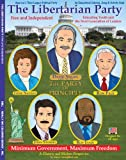A high quality saddle stitched 36 page (8.5 x 11) coloring book The Libertarian Party - Free and Independent, published by Really Big Coloring Books®, Inc. in 2013. A wonderful book of The Libertarian Party teaches children (and parents) about the or...