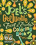 Joel's GeoJumble Twist and Tumble Coloring Book, No. 2, Joel David Waldrep, 0984686010