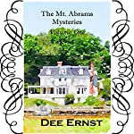 The mt. Abrams Mysteries, Volume One | Dee Ernst