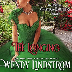 The Longing (Grayson Brothers, Book 2) Audiobook
