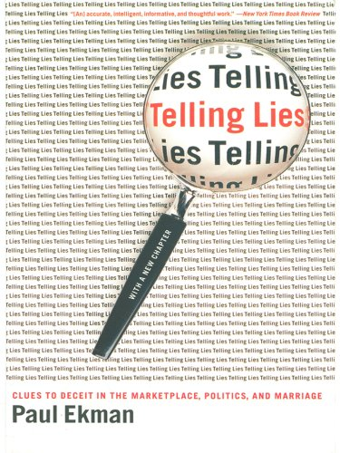 Telling Lies: Clues to Deceit in the Marketplace, Politics, and Marriage (Revised Edition) cover