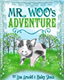 Mr. Woo's Adventure (Mr. Woo's Adventures Book 1)
