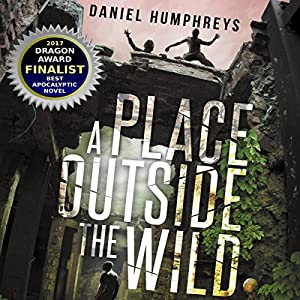 A Place Outside the Wild Audiobook