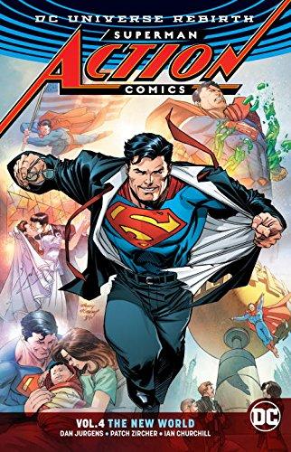 Superman: Action Comics Vol. 4: The New World (Rebirth)
