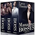 Managing the Bosses Box Set #1-3: Billionaire Romance | Lexy Timms