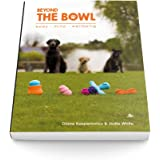 Beyond The Bowl - Enriching your dogs life through food and mental stimulation