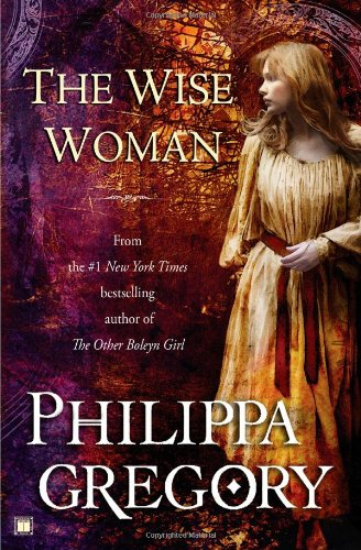 The Wise Woman: A Novel (Historical Novels)