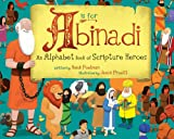 A Is for Abinadi, Heidi Poelman, 1462113699