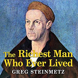 The Richest Man Who Ever Lived Audiobook