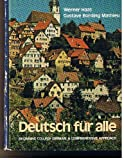 Deutsch fuer Alle, Werner Haas and Gustave B. Mathieu, 0471022101