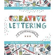 Creative Lettering Companion: More than 40 Imaginative & Inventive Prompts