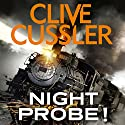 Night Probe! Audiobook by Clive Cussler Narrated by Scott Brick