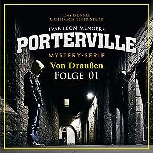 Von Draußen (Porterville 1) Hörbuch