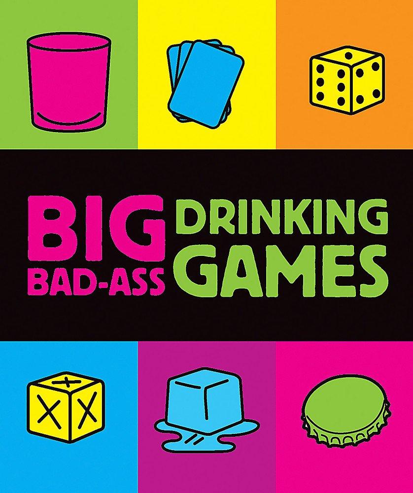 Big Bad-Ass Drinking Games (Miniature Editions) pdf epub