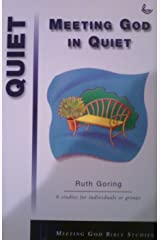 Meeting God in Quiet (Meeting God Bible studies) Paperback