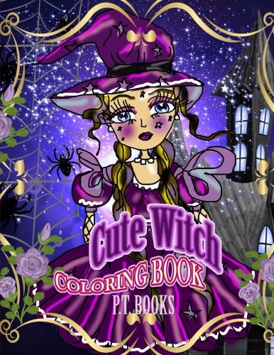 Cute Witch Coloring Book : Vol.1 - For kids, girls, teens and young adults. (Volume 1)