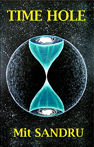 Book cover image for Time Hole (Terraspantion Chronicles Book 2)