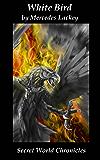 White Bird (Secret World Chronicles)
