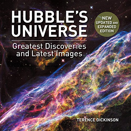 Hubble's Universe: Greatest Discoveries and Latest Images (Hubble Telescope)