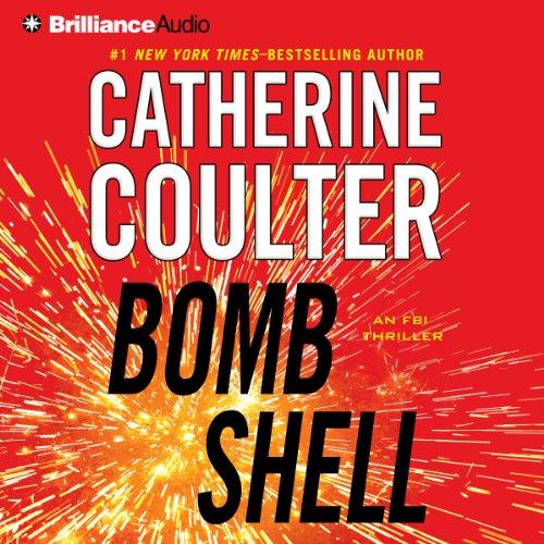 Bombshell: An FBI Thriller, Book 17