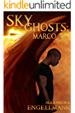 Sky Ghosts: Marco (Sky Ghosts Series Book 1.5)