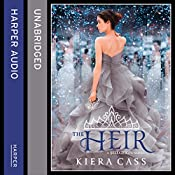 The Heir: The Selection, Book 4 | Kiera Cass