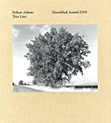 Robert Adams: Tree Line: The Hasselblad Award 2009