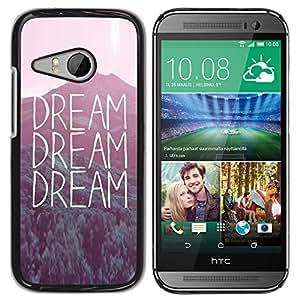 Qstar Arte & diseño plástico duro Fundas Cover Cubre Hard Case Cover para HTC ONE MINI 2 / M8 MINI ( Dream Text Sunset Nature Inspiring Message)