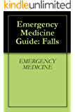 Emergency Medicine Guide: Falls