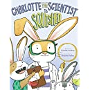 Charlotte the Scientist Is Squished