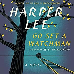 Go Set a Watchman | Livre audio