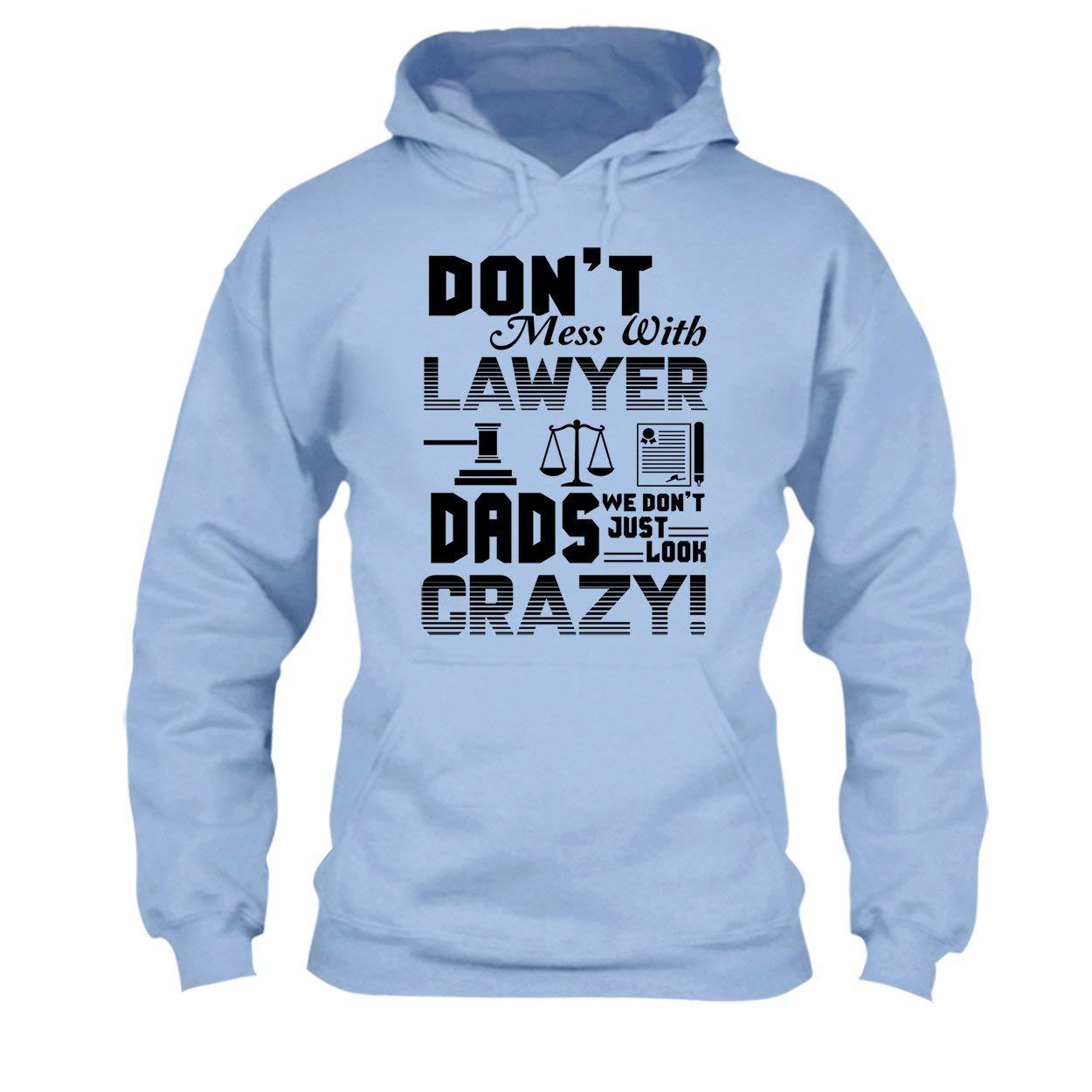 Hoodie Lawyer Dads Tee Shirt Cool Sweatshirt
