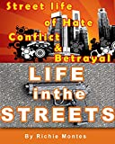img - for Life in The Streets(Action packed fiction): Street life of Hate, Conflicts & Betrayal book / textbook / text book