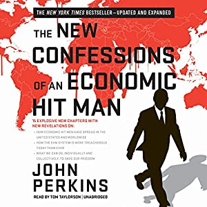 The New Confessions of an Economic Hit Man Audiobook