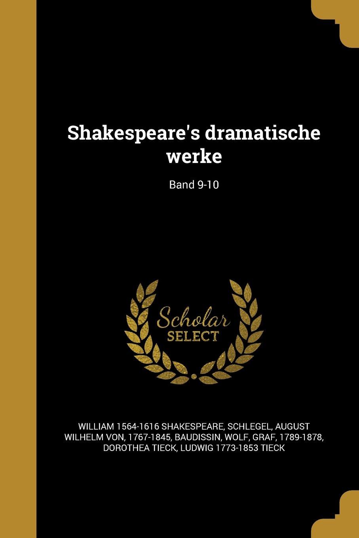 Shakespeare's Dramatische Werke; Band 9-10 (German Edition) ebook