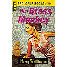 The Brass Monkey (Prologue Crime)