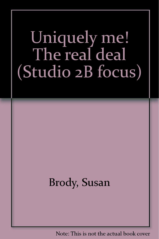 Download Uniquely me! The real deal (Studio 2B focus) ebook