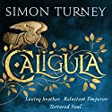 Caligula: The Damned Emperors Audiobook by Simon Turney Narrated by Laura Kirman