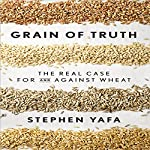 Grain of Truth | Stephen Yafa