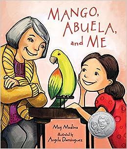Mango, Abuela and Me by Meg Medina