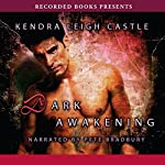 Dark Awakening   Kendra Leigh Castle