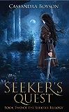 Seeker's Quest (Seeker's Trilogy Book 2)