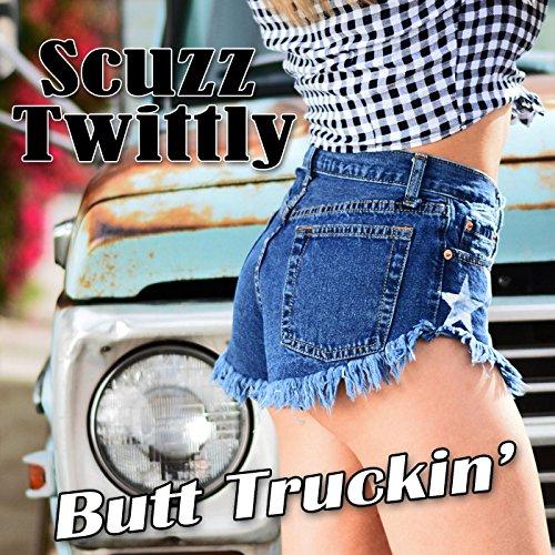Butt Truckin' [Explicit]