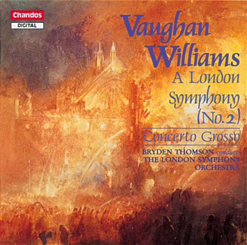 Vaughan Williams: Symphony No. 2 / Concerto Grosso